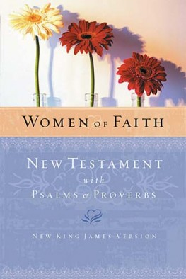 Women of Faith New Testament with Psalms &amp; Proverbs, Thomas Nelson