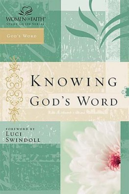 Knowing God's Word : Women of Faith Study Guide Series, Women of Faith