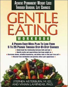 Gentle Eating -Workbook, Stephen Arterburn