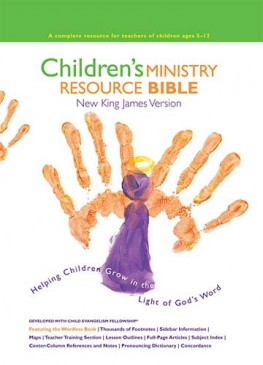 Children's Ministry Resource Bible : Helping Children Grow in the Light of God's Word, Thomas Nelson
