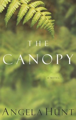 The Canopy, Angela Hunt