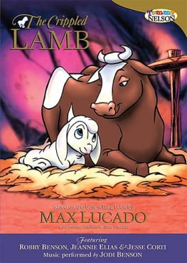 Crippled Lamb, Max Lucado