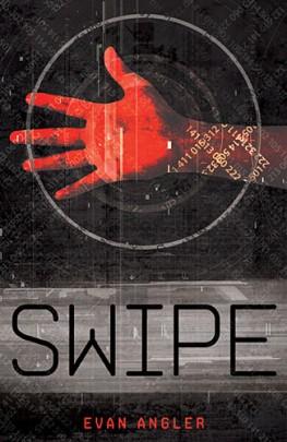 Swipe, Evan Angler