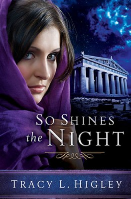 So Shines the Night, Tracy L. Higley