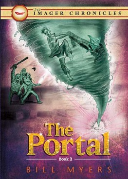 The Portal (Book One), Bill Myers