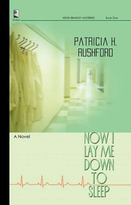 Now I Lay Me Down to Sleep, Patricia H. Rushford