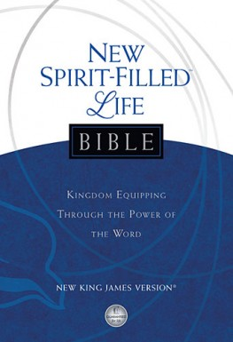 NKJV New Spirit-Filled Life Bible : Kingdom Equipping Through the Power of the Word, Jack Hayford