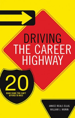 Driving the Career Highway, Janice Reals Ellig