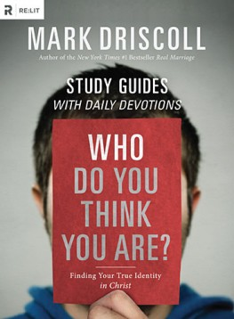 Who Do You Think You Are? Participant's Guide : Finding Your True Identity in Christ, Mark Driscoll