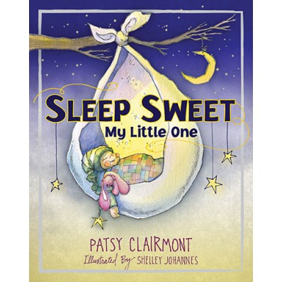 Sleep Sweet, My Little One, Patsy Clairmont