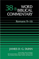 Romans 9-16, James Dunn