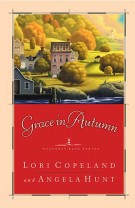 Grace in Autumn : - A Novel -, Lori Copeland