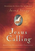 Jesus Calling : Enjoying Peace in His Presence, Sarah Young