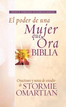 Biblia El poder de una mujer que ora NVI : Oraciones y ayudas de estudio de Stormie Omartian, NVI-Nueva Version International