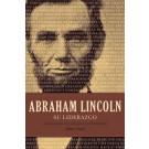 Abraham Lincoln su liderazgo