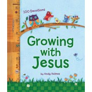 Growing with Jesus : 100 Daily Devotions, Andy Holmes