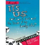 It's Us: How Can I Sort Out the Issues of My Family Life? : A DVD-Based Study, Nicole Johnson