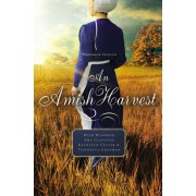 9780529118530, An Amish Harvest : Four Novellas, Beth Wiseman