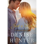 9780718023751, Just a Kiss, Denise Hunter
