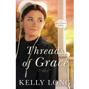 9780718081768, Threads of Grace, Kelly Long