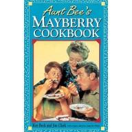 Aunt Bee's Mayberry Cookbook, Ken Beck