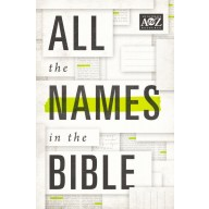 All the Names in the Bible, Thomas Nelson