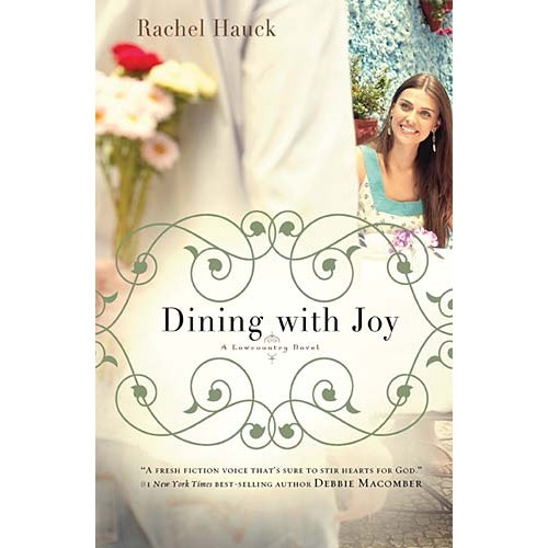 Dining with Joy, Rachel Hauck