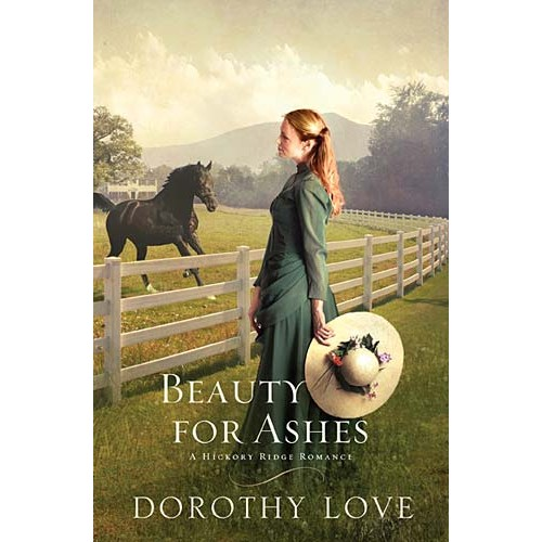 Beauty for Ashes, Dorothy Love