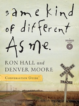 Same Kind of Different As Me Conversation Guide, Ron Hall