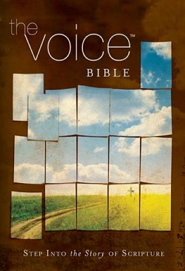 The Voice Bible : Step Into the Story of Scripture, Thomas Nelson