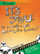 It's You: Is It Possible to Build Real and Lasting Friendships? : A DVD-Based Study, Nicole Johnson